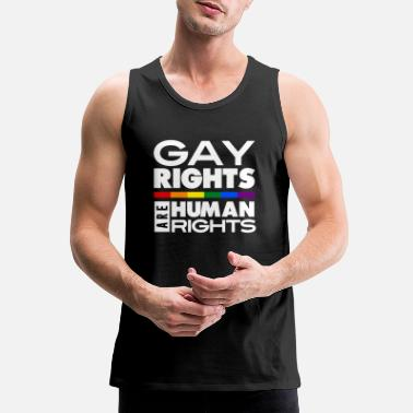 Gay Rights GAY RIGHTS ARE HUMAN RIGHTS - Men's Premium Tank Top