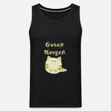 Guten Morgen Katze Kaetzchen Geschenk Idee Suess S Mens Premium T Shirt Black