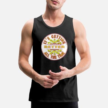 Getting Better - Men's Premium Tank Top