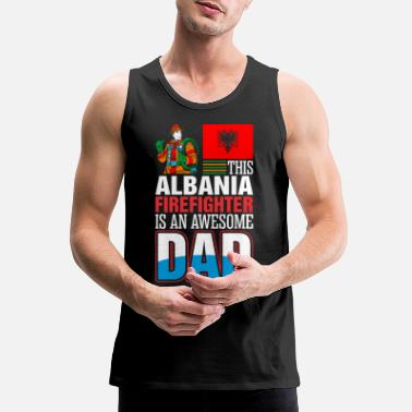 This Albania Firefighter is An Awesome Dad - Men's Premium Tank Top