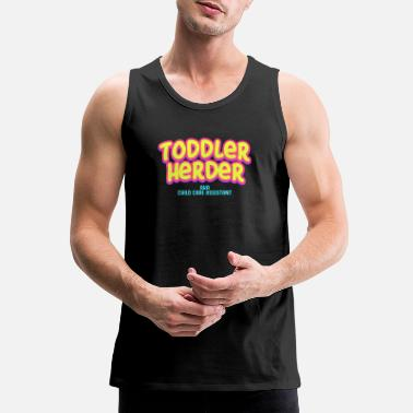 Care Child Care Assistant Toddler herder gift - Men's Premium Tank Top
