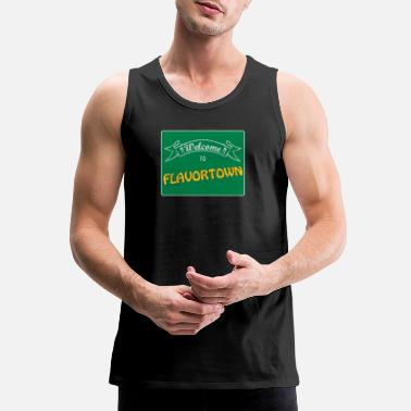 Welcome Welcome to Flavortown Sign - Men's Premium Tank