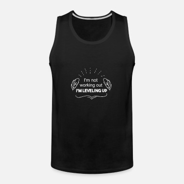 Comical Shirt Mens Im Not Working Out Im Leveling up Tank Top