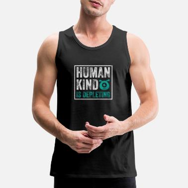 Depleted Humankind Is Depleting - Men's Premium Tank Top