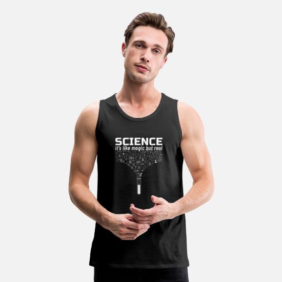 Funny Tank Tops - Science Gift Like Magic But Real Student Teacher - Men's Premium Tank Top black