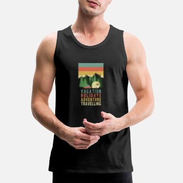 Travel Vacation Holiday Adventure Travelling Camping Camp - Men's Premium Tank Top