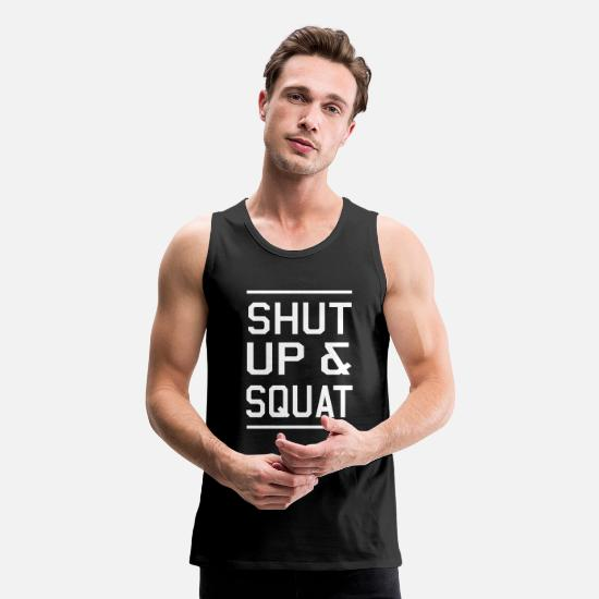 Bestsellers Q4 2018 Tank Tops - Shut Up and Squat - Men's Premium Tank Top black
