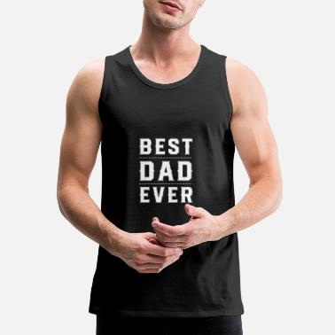Fathers Day fathers day - Men's Premium Tank