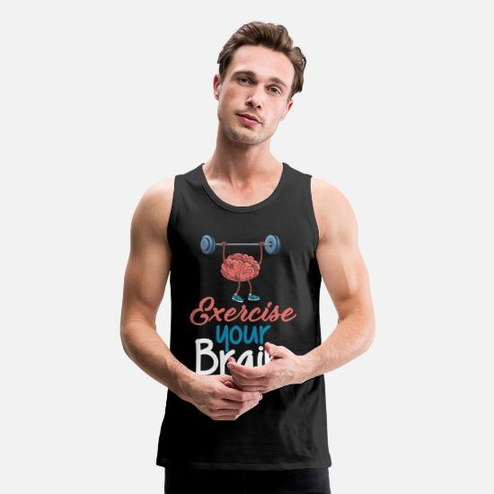 Gift Idea Tank Tops - Neuro Brain Neurology Spruch Funny Psychology - Men's Premium Tank Top black