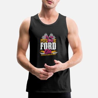 Michael Clifford Psychotic Ford girl - Everyone warned you about - Men's Premium Tank Top