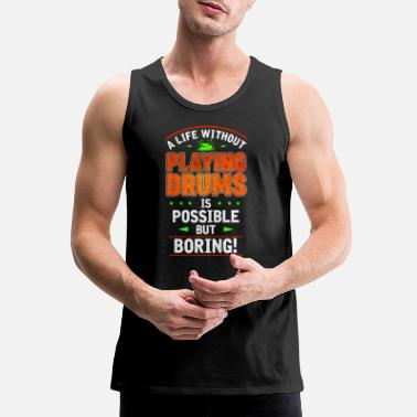 Drumming Drums - Men's Premium Tank Top