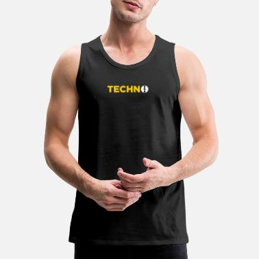 Techno Music Techno Music! - Men's Premium Tank