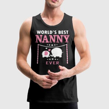 World's Best Nanny T Shirt - Men's Premium Tank