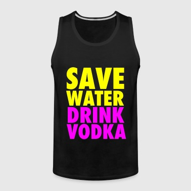 Save Water Drink Vodka Neon Party Design - Men's Premium Tank