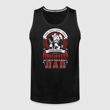 FireFighter Dad Funny T-shirts - Men's Premium Tank