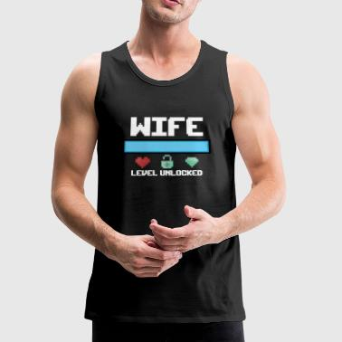 New Wife Gift Level Unlocked a New Fiancee Bride - Men's Premium Tank