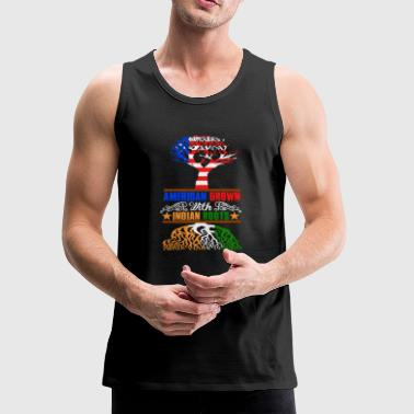 American grown with Indian roots - Men's Premium Tank