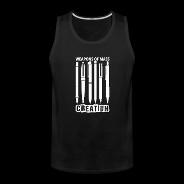 Pen lover - Weapons of mass creation - Men's Premium Tank
