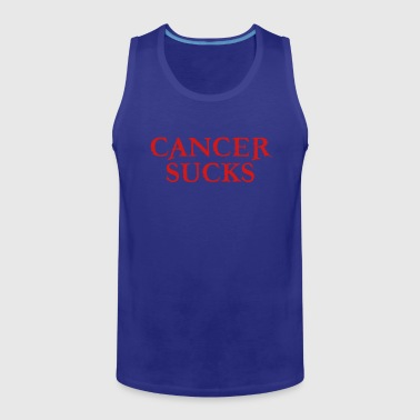 Cancer SUCKS - Men's Premium Tank