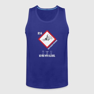 No risk with alcohol - Men's Premium Tank