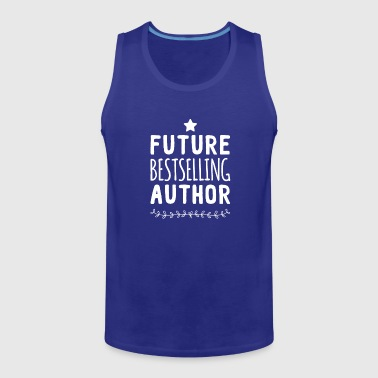 Future best selling author - Men's Premium Tank