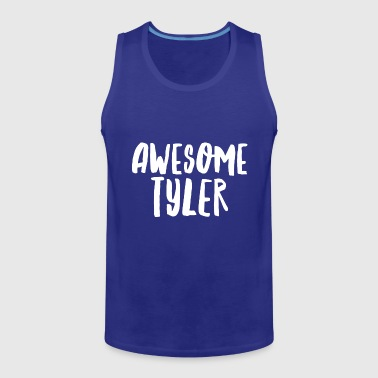Awesome Tyler - Men's Premium Tank