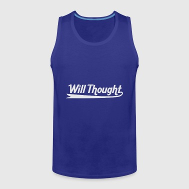 Will Thought - Men's Premium Tank