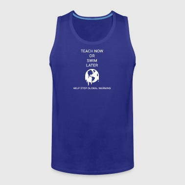 Global Warming - Men's Premium Tank
