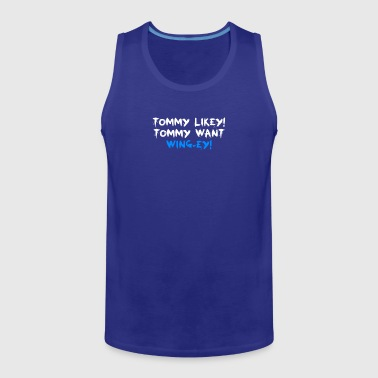 Tommy Likey Tommy Want Wing Ey Film - Men's Premium Tank