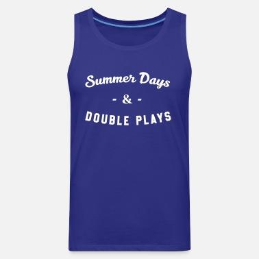 459e60cc6d8b Summer Days   Double Plays - Baseball Men s Premium T-Shirt ...