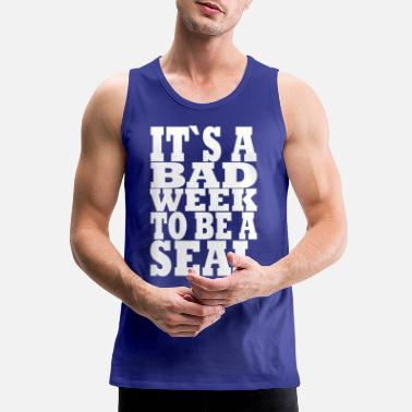 Week Bad week to be a seal, shark week - Men's Premium Tank