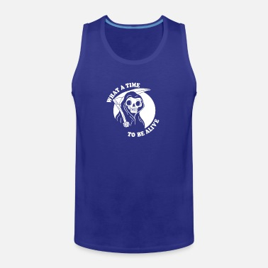 8337d16d5b58cd What A Time To Be Alive merch Men s Tall T-Shirt