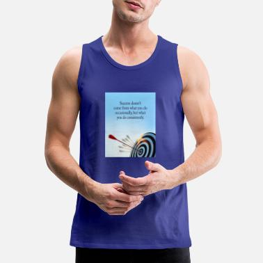 success comes what you do consistently - Men's Premium Tank Top