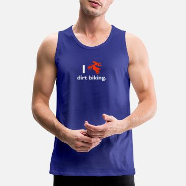 Dirt Bike Dirt biking - Men's Premium Tank