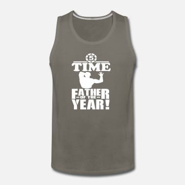 Father 5 Time Father of the Year #fathersdayswag - Men's Premium Tank Top