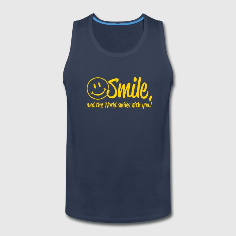 Smile, and the World smiles with you! - Men's Premium Tank