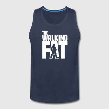 The walking fat - Zombie - obese - fat - gift - Men's Premium Tank