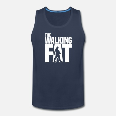 Obesity The walking fat - Zombie - obese - fat - gift - Men's Premium Tank Top