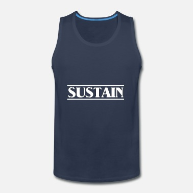 Sustainable sustain white - Men's Premium Tank Top