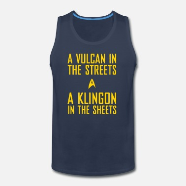 Klingon A vulcan in the streets a klingon in the sheets - Men's Premium Tank