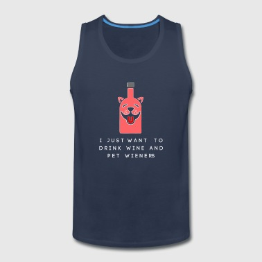 wine and pet funny shirts gifts - Men's Premium Tank