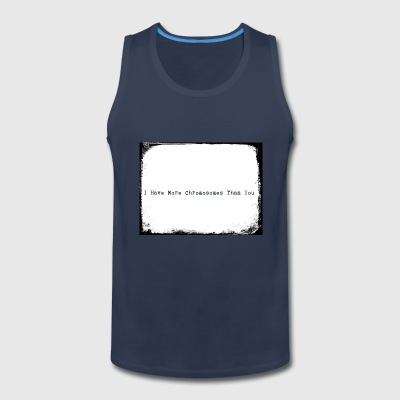 I Have More Chromosomes Than You - Men's Premium Tank