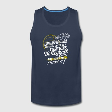 Super Cool Volleyball Coach Funny Volleyball Girls - Men's Premium Tank