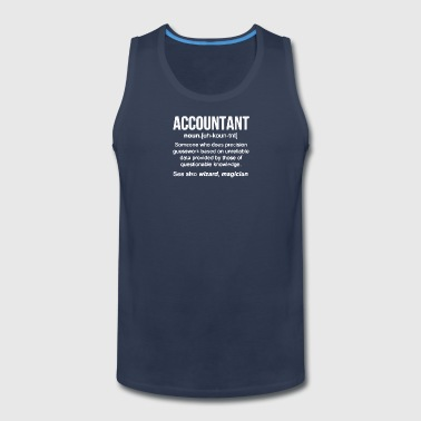 Accountant Noun T Shirt - Men's Premium Tank