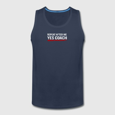 Softball Coach Funny Quote Sarcastic Fathers Gift - Men's Premium Tank