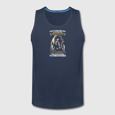 Don't Ever Mistake Shirt - Men's Premium Tank
