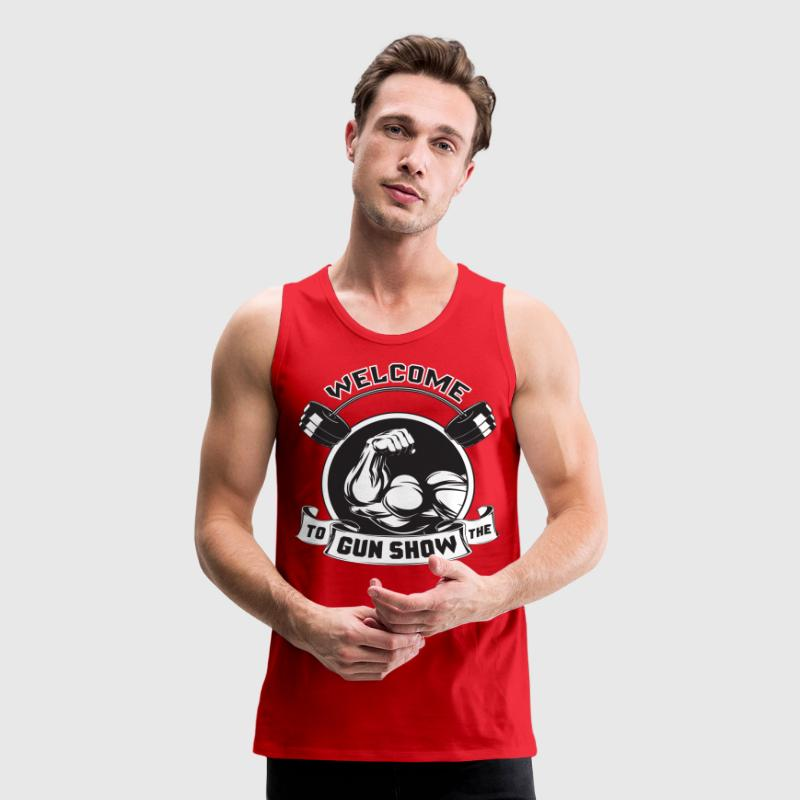 Welcome To The Gun Show - Men's Premium Tank