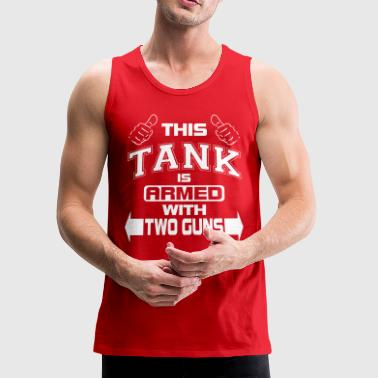 This Tank With Two Guns - Men's Premium Tank