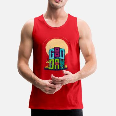 Good Day good day - Men's Premium Tank