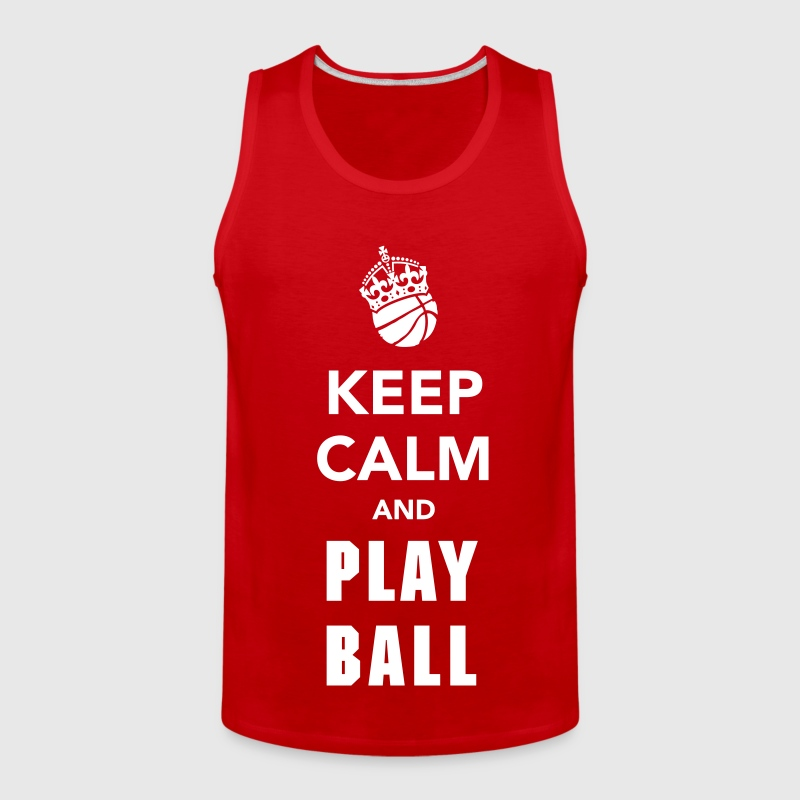 Keep Calm and Play Basketball - Men's Premium Tank